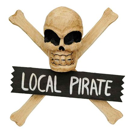"""LOCAL PIRATE"" Carved Wood Skull & Crossbones Sign"